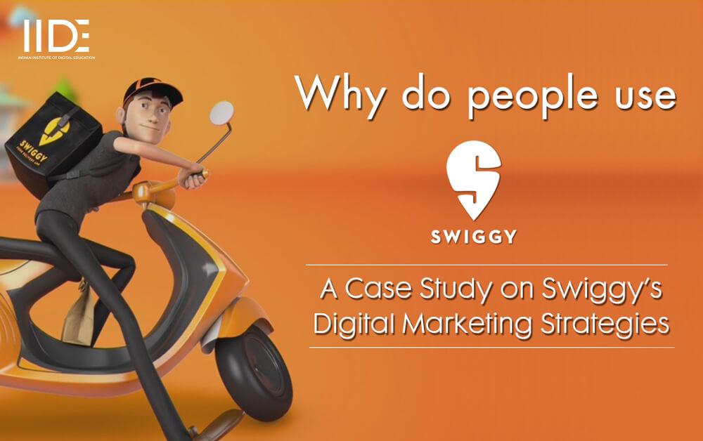 Swiggy Digital Marketing Strategy