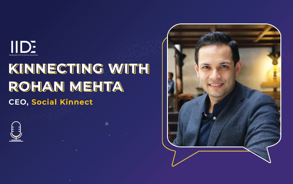 IIDE's Interview with Rohan Mehta on Digital Marketing