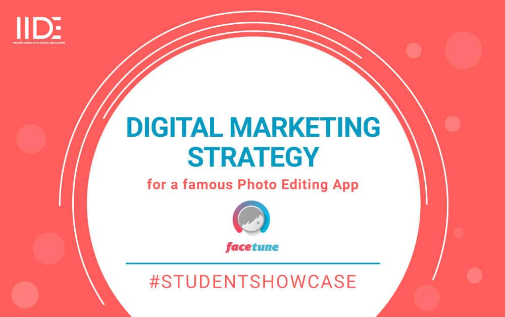Facetune's Digital Marketing Strategy